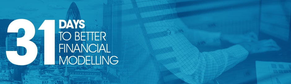 31 days to better financial modelling