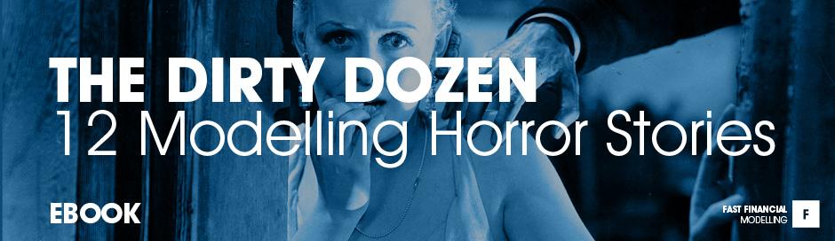 12 financial modelling horror stories